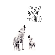 Stay Wild My Child Watercolor