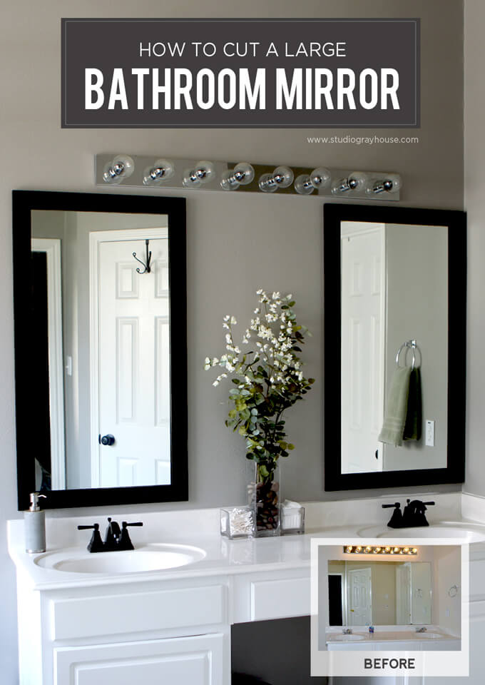 How to Cut a Bathroom Mirror in Half | Gray House Studio